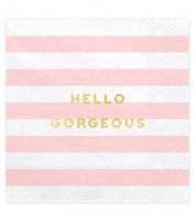 "Servietten ""Hello Gorgeous""- rosa - 20 Stück"